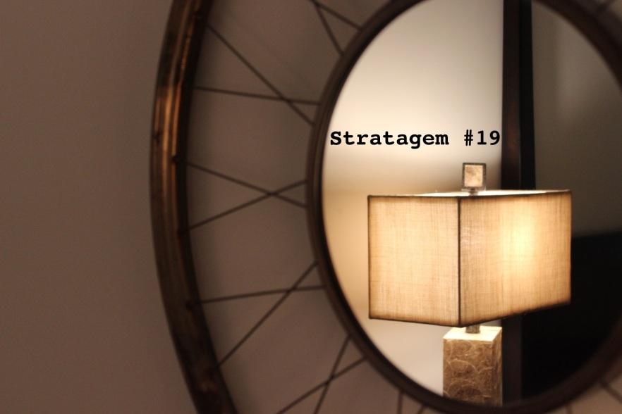 Stratagem #19